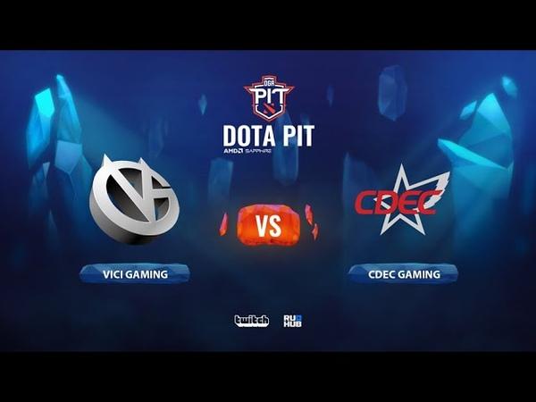 Vici Gaming vs CDEC Gaming OGA Dota PIT Season 2 China bo5 game 1 Smile Eiritel