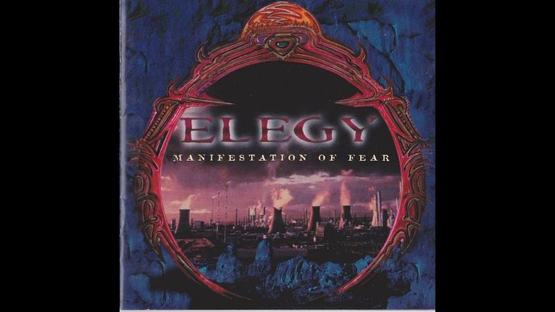Elegy Manifestation Of Fear full album 1998
