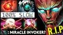 100 RIP MIRACLE INVOKER! WTF 100 SLOW Havoc Hammer Skadi Terrorblade Imba Build Top Dota 2 Pro