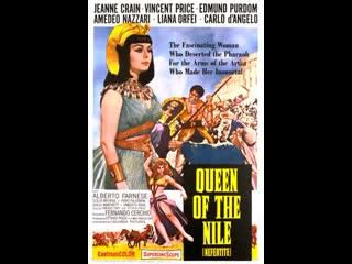 NEFERTITI  A  Rainha do Nilo (1961),  Com Jeanne Crain e Edmund Purdom  (Legendado)