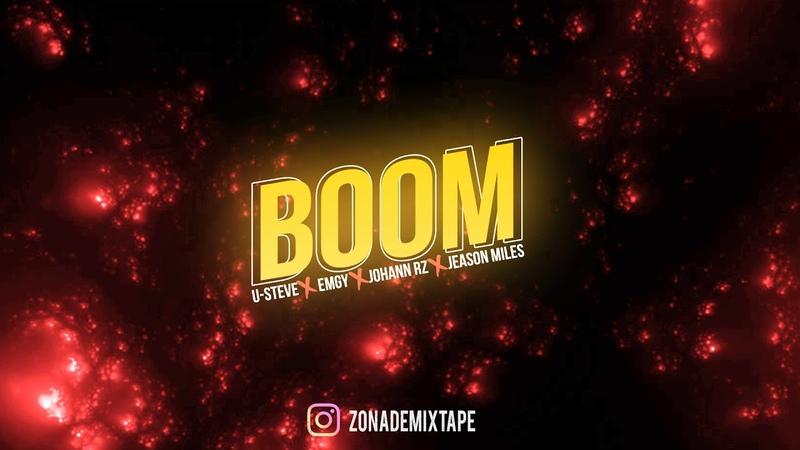 Boom - USteve ✘ EMGY ✘ Johann Rz ✘ Jeason Miles