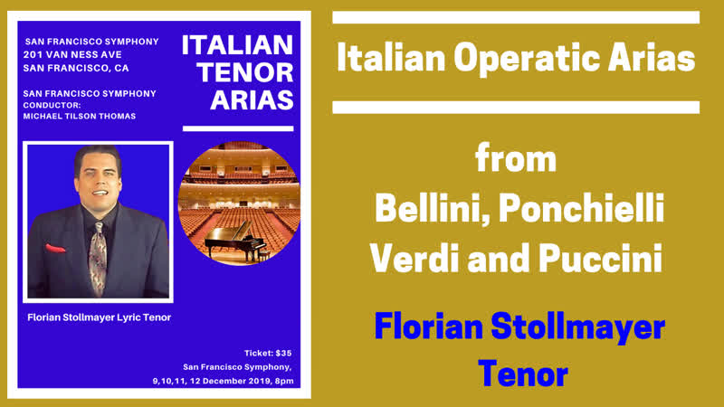Italian Operatic Arias from Bellini, Leoncavallo, Verdi and Puccini by Florian Stollmayer Tenor