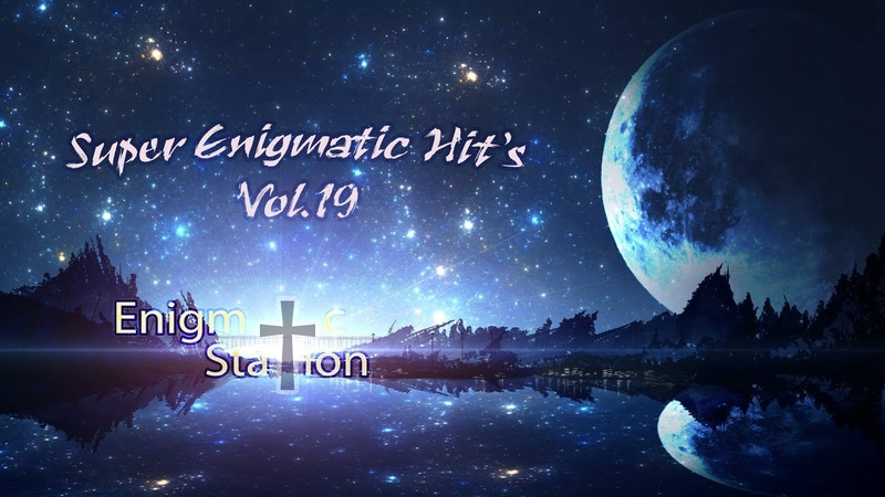 Enigmatic Station Super Enigmatic Hit's vol 19