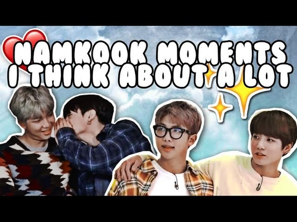 Namkook moments i think about a lot