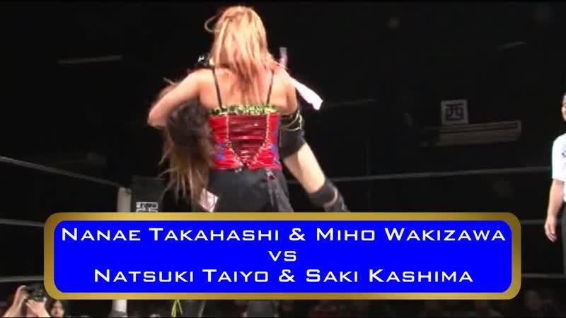 Miho Wakizawa Nanae Takahashi vs Natsuki Taiyo Saki Kashima Finish