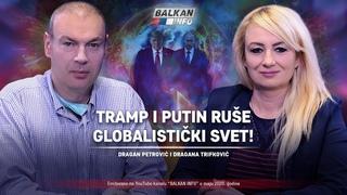 AKTUELNO: Dragan Petrović i Dragana Trifković - Tramp i Putin ruše globalistički svet! ()
