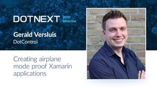 Gerald Versluis — Creating airplane mode proof Xamarin applications