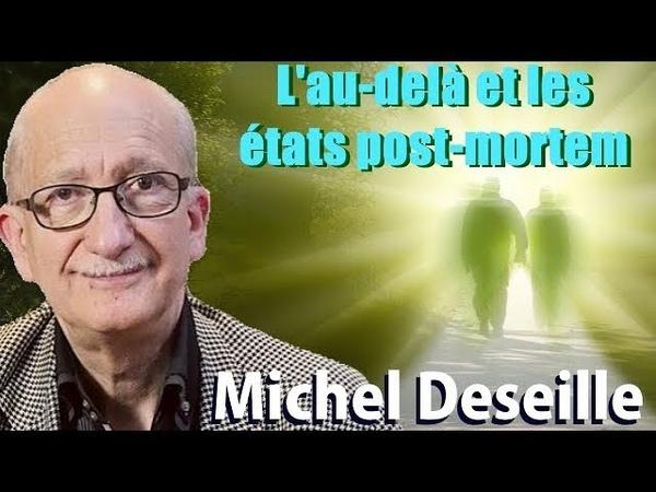 Les Sentiers du Réel Michel Deseille L'au delà et les états post mortem