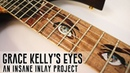 How To Inlay Grace Kelly's Eyes in a Custom Guitar a Stunning Masterclass