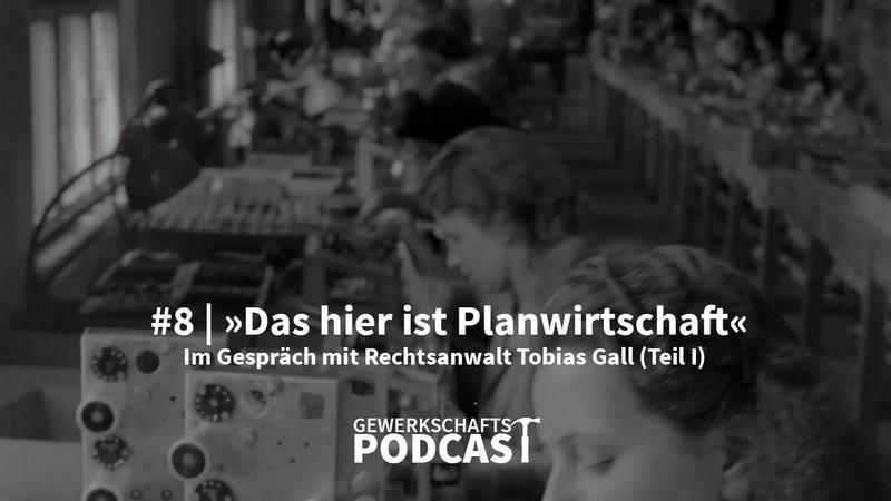 9 Das hier ist Planwirtschaft Hilburger im Gespräch mit Rechtsanwalt Tobias Gall Teil I
