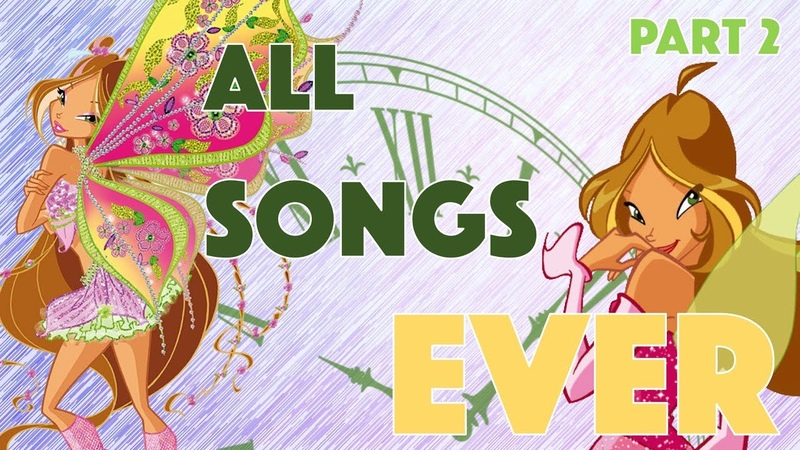 Winx Club   ALL SONGS EVER!   Compilation Of Every Song In The Show [Part 2 - ITALIAN]