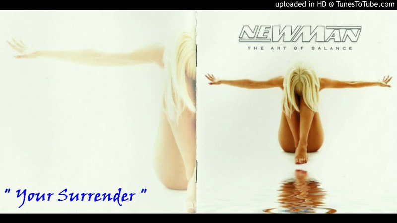 NEWMAN ~ Your Surrender [AOR]