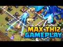 MAX TH12 GAMEPLAY - Clash of Clans Town Hall 12 Attacks New CoC Troop Electro Dragon!