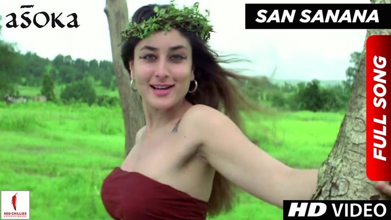 San Sanana | HD | Full Song | Asoka | Shah Rukh Khan | Kareena Kapoor