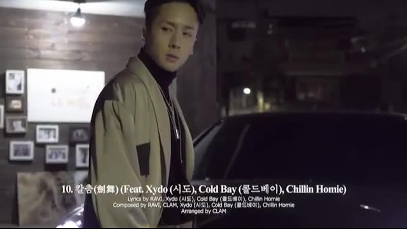  200217  CONCEPT FILM 4 - 칼춤(劍舞)(Feat. Xydo(시도), Cold Bay(콜드베이), Chillin Homie) @ Ravis IG
