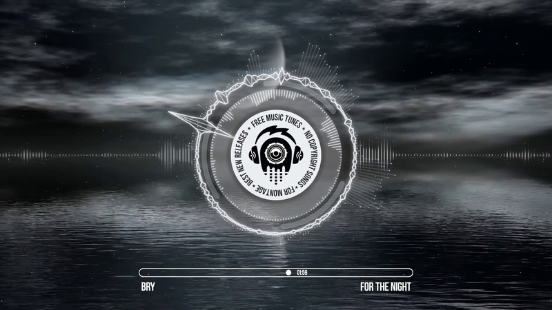Bry - For The Night ★ Hip Hop Rap Music