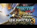 Uncharted 3 (Guardians of the Galaxy Vol.2 - Styled Opening)
