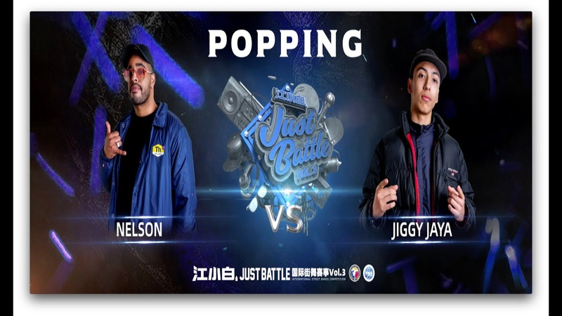 NELSON vs JIGGY JAYA|Popping Semi @ 江小白 Just Battle vol.3|LB-PIX