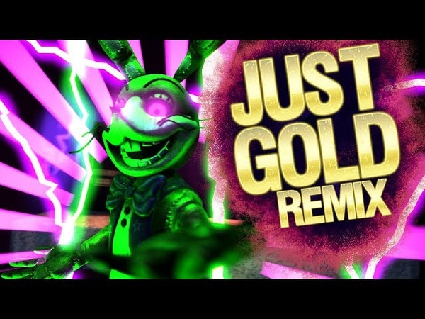 SFMFNAF| Amusement For The Wicked | Just Gold remix - ForceBore
