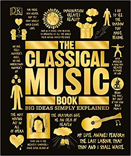 Dorling Kindersley] The Classical Music Book