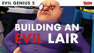 Evil Genius 2 | How To Get Your Lair Up And Running