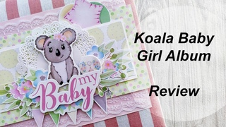 "Koala Baby Girl Album Review./ Обзор детского альбома из коллекции ""Puffy Fluffy"""