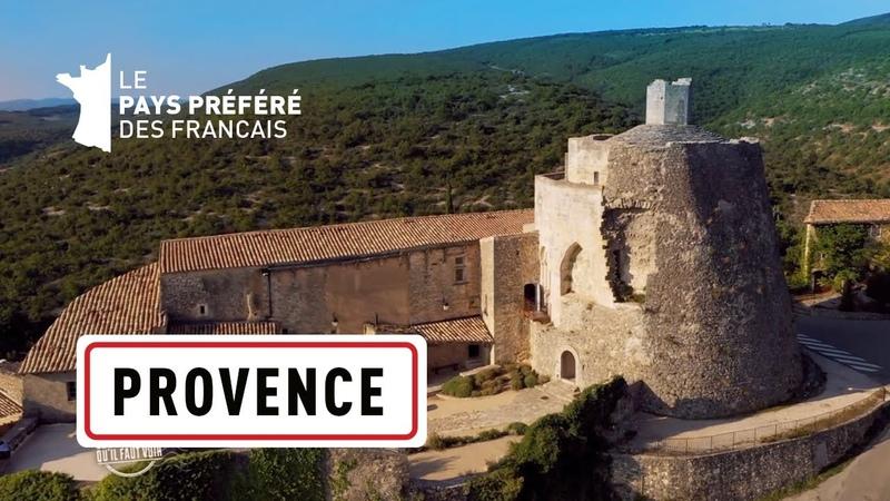 La Provence des Alpes au Lubéron Les 100 lieux qu'il faut voir Documentaire complet