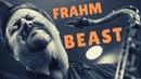 Those 7 Times Joel Frahm Went Beast Mode