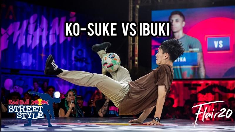 Ko-suke vs Ibuki - Quarterfinal   Red Bull Street Style 2019