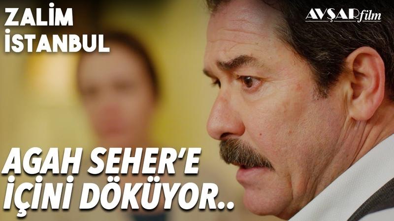 Agah Seher'e Açılıyor - Zalim İstanbul 28. Bölüm