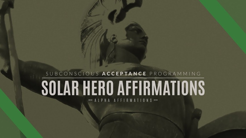 Solar Hero Affirmations Alpha Male Affirmations Sports Affirmations