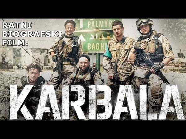 Ratni biografski film Karbala 2015