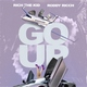 Rich The Kid feat. Roddy Ricch - Go Up