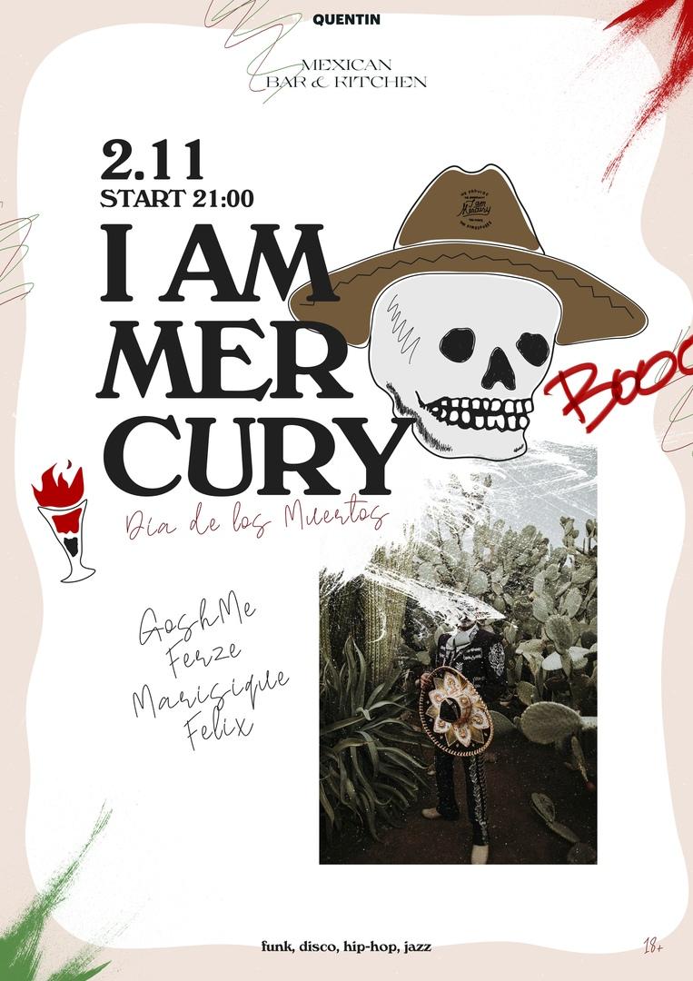 Афиша Ростов-на-Дону I'm Mercury / 2.11 / Quentin