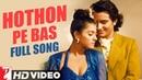 Hothon Pe Bas Full Song HD Yeh Dillagi Saif Ali Khan Kajol Lata Mangeshkar Kumar Sanu