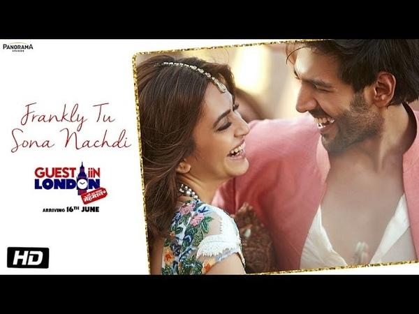Frankly Tu Sona Nachdi Song Guest iin London Kartik Aaryan Kriti Kharbanda Raghav Sachar