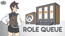 Role Queue Shenanigans: Overwatch Animated