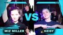 MIZ MILLER vs KEISY 1 8 FINAL EVRBDY vs KRUMP BTA BATTLE