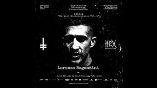 Lorenzo Raganzini | HEX004 Quarantine Streaming Presentation Deviant Misbehaviours Vol. 1