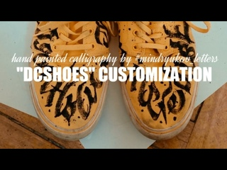 """CALLIGRAPHY ON """"DCSHOES"""" // hand painted customization by #mindryukov_letters"""