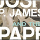Joshua P. James and the Paper Planes - Please, Please