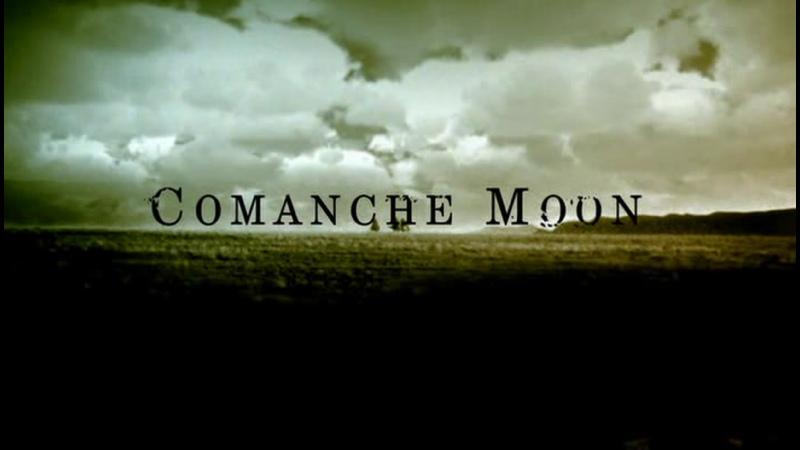 2 Луна команчей Comanche Moon 2008