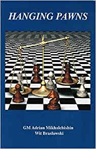 Mikhailchishin & Braslawski_Hanging pawns PDF X72l7kvIuh8
