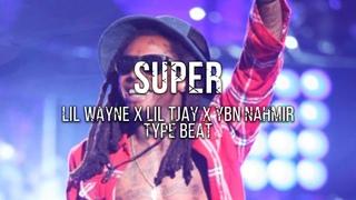 """[FREE] """"Super"""" - Lil Wayne x Lil Tjay x YBN Nahmir Type Beat 2021"""