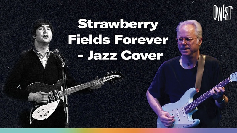 Strawberry Fields Forever Jazz Cover Qwest TV