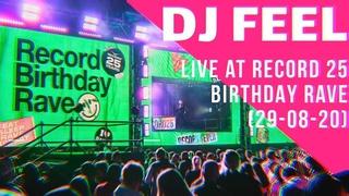 DJ FEEL live RADIO RECORD 25 YEARS BIRTHDAY RAVE (29-08-2020)