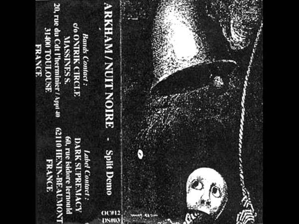 Arkham Nuit Noire Split Demo 1999 Black Metal France Full Demo
