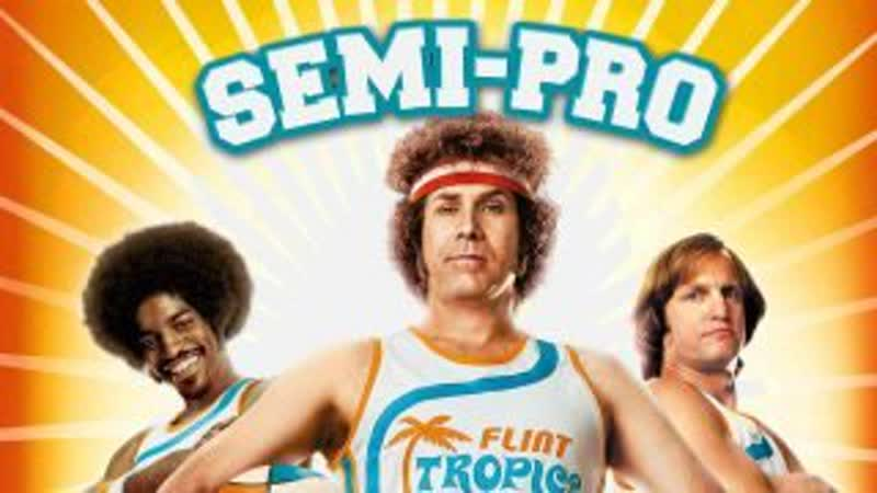 Semi Pro UNRATED 2008