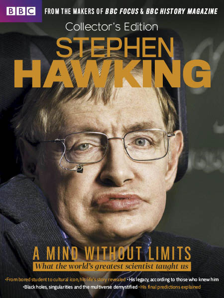 BBC Focus Collector's Edition - Stephen Hawking - A Mind Without Limits