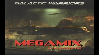 Galactic Warriors Spacesynth Megamix (By SpaceMouse) [2017]